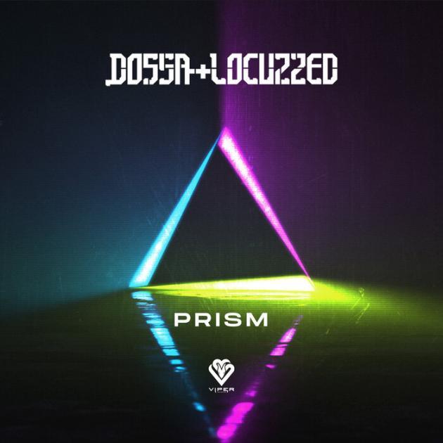 Dossa & Locuzzed - Prism