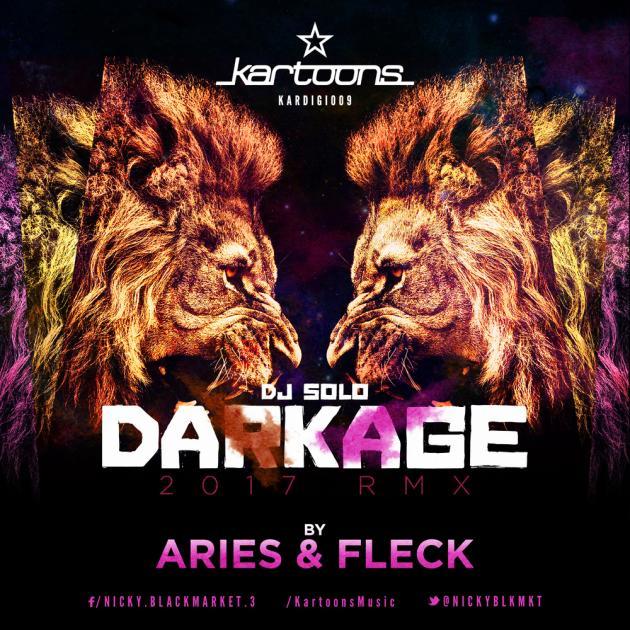 DJ Solo: Darkage (Aries & Fleck 2017 Remix) [Kartoons]