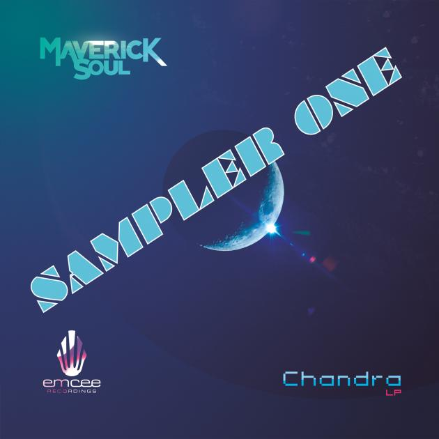 Maverick Soul: Chandra LP (Sampler) [Emcee Records]