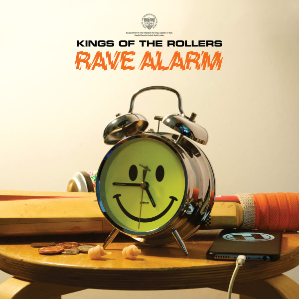 Kings Of The Rollers - Rave Alarm EP