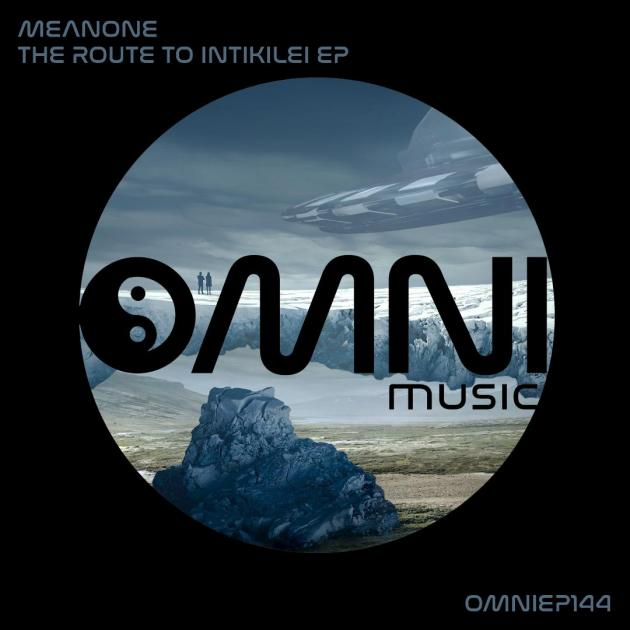 Meanone - The Route To Intikilei EP [Omni Music]