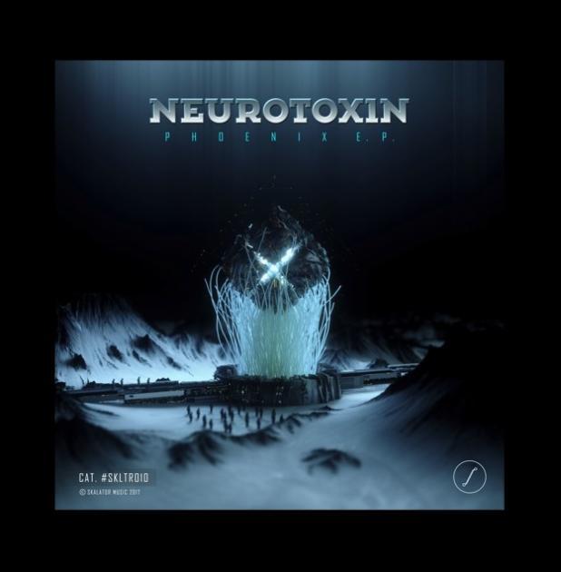 Neurotoxin - Phoenix E.P.