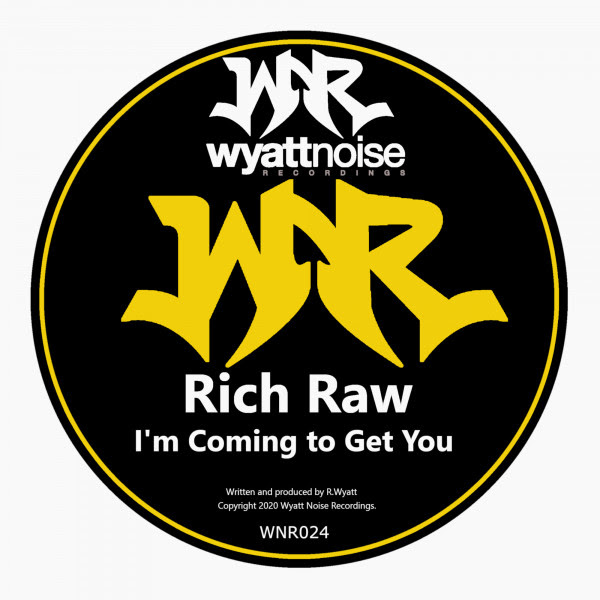 Rich Raw - Coming To Get You