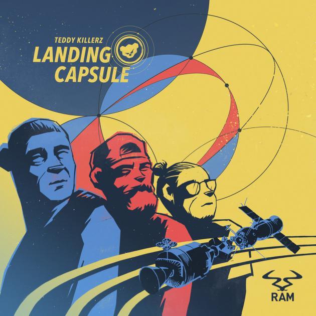 Teddy Killerz - Landing Capsule EP