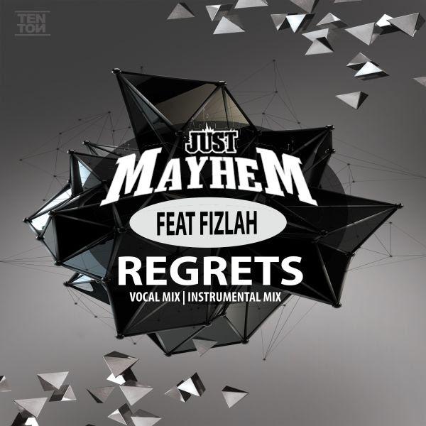 Just Mayhem Feat Fizlah - Regrets