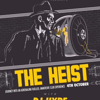 The Heist interactive club night with DJ hype