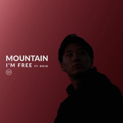 Mountain - I'm Free (feat. Kojo)
