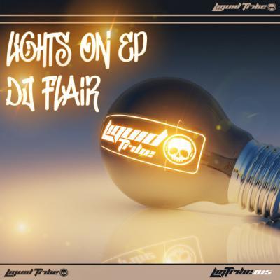 DJ Flair - Lights On EP