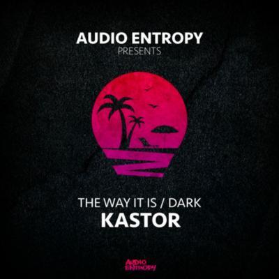 Kastor - The Way It Is / Dark