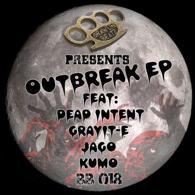 Brawlin Beatz Presents - Outbreak EP