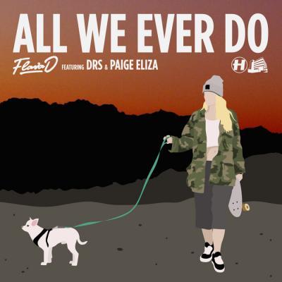 Flava D - All We Ever Do (feat. DRS & Paige Eliza) / Womp Machine