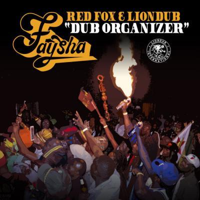 Faysha / Red Fox / Liondub - Dub Organizer