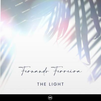 Fernando Ferreira - The Light EP