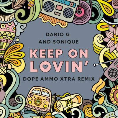 Dario G & Sonique - Keep On Lovin (Dope Ammo Remix)