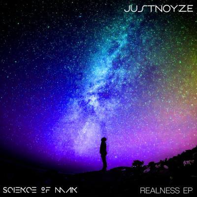 JustNoyze Presents - Science of Man - Realness EP