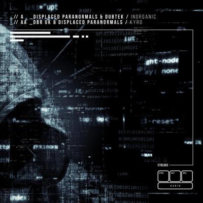 Displaced Paranormals, DBR UK, Dubtek - Inorganic, Kyro