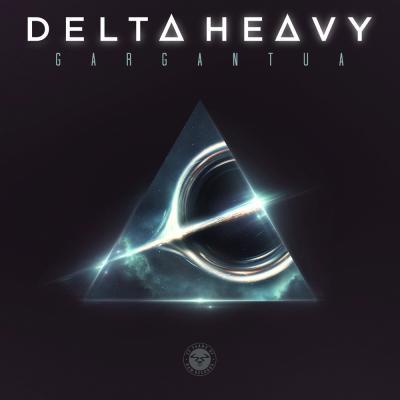Delta Heavy - Gargantua