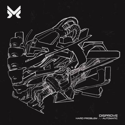 Disprove - Hard Problem & Automatic [MethLab Recordings]