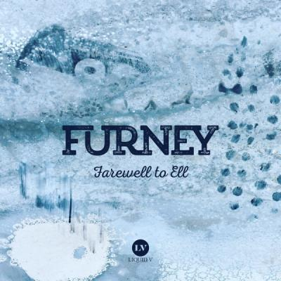 Furney - Farewell to Ell [Liquid V]
