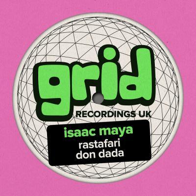 Isaac Maya - Rastafari / Don Dada