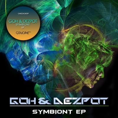 Goh & Dezpot: Symbiont EP [Genome Records]