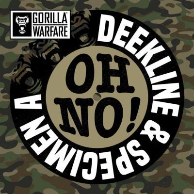 Deekline & Specimen A - Oh No!