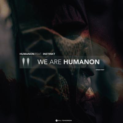 Humanon: We Are Humanon [Kill Tomorrow]