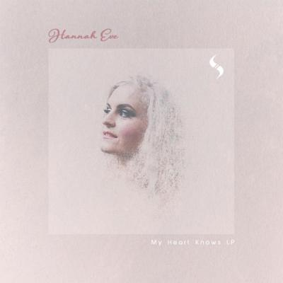 Hannah Eve: My Heart Knows ft Zero T, Vanguard Project + (LP Sampler) [Soul Trader Records]