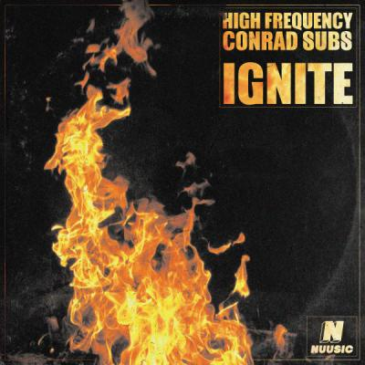 High Frequency & Conrad Subs - Ignite EP