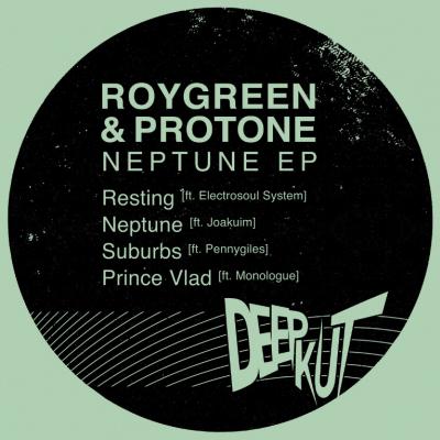 RoyGreen & Protone - Neptune EP