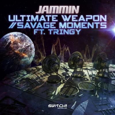 Jammin - Ultimate Weapon / Savage Moments