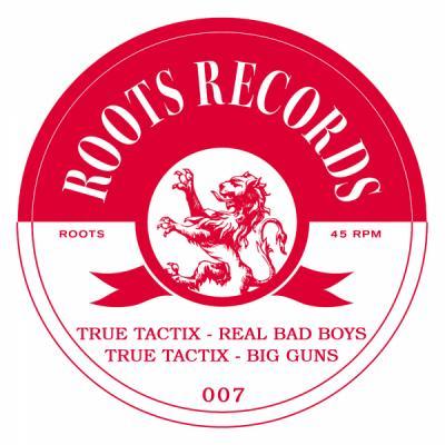 True Tactix - Real Bad Boys