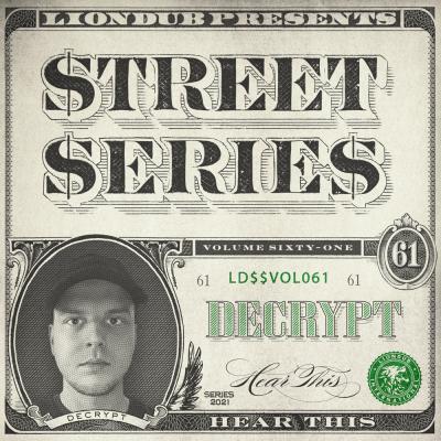 Decrypt - Liondub Street Series Vol.61: Hear This