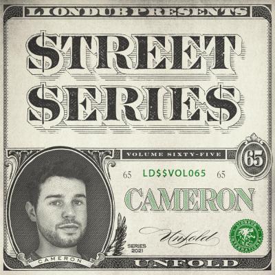 Cameron - Liondub Street Series Vol.65: Unfold