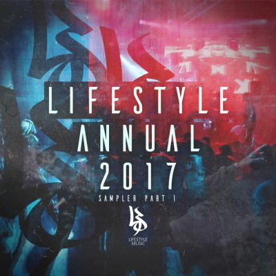 Lifestyle Annual 2017: Sampler Part 1 [Lifestyle Music]