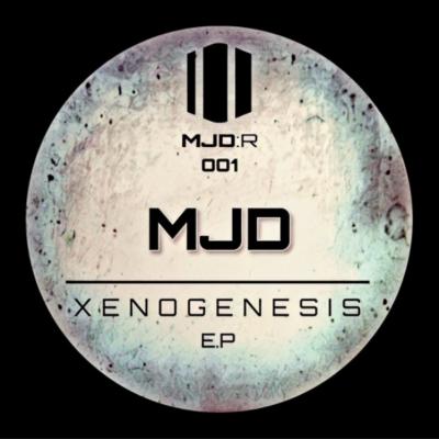 MJD - Xenogenesis EP