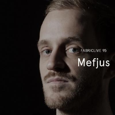 Fabric Live : Mefjus