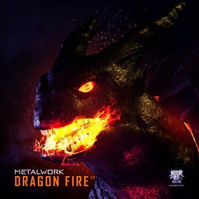 Metal Work - Dragon Fire E.P