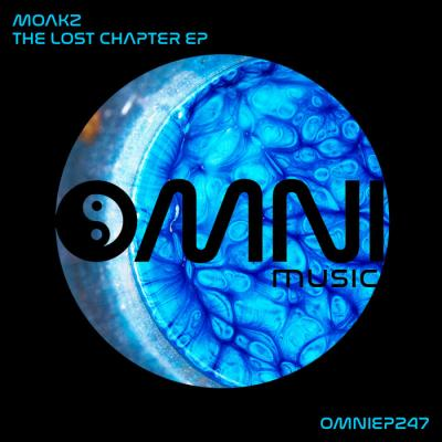 Moakz - The Lost Chapter EP [Omni Music]