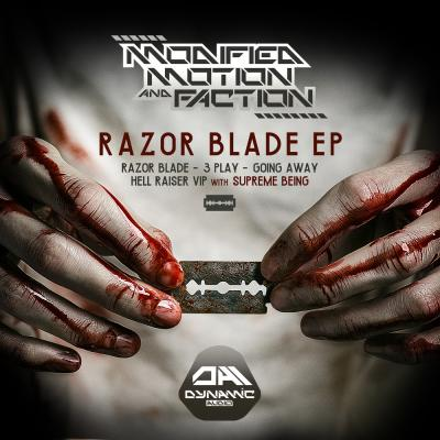 Modified Motion & Faction: Razor Blade E.P