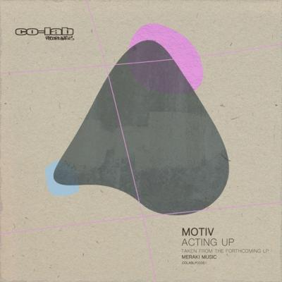 Motiv - Acting Up [Co Lab Recordings]
