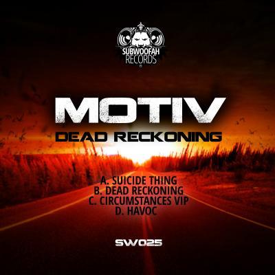 Motiv - Dead Reckoning EP [Subwoofah Records]
