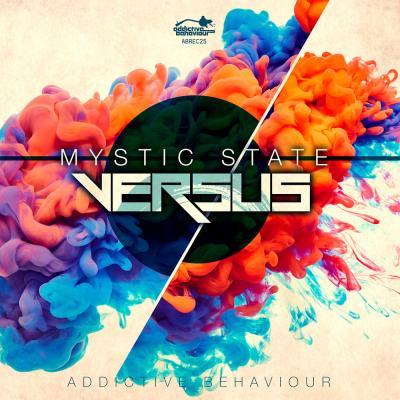 Mystic State: Versus LP [Addictive Behaviour]