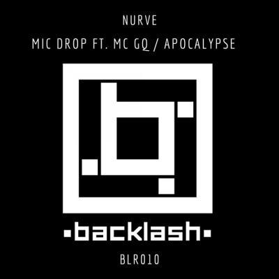 Nurve - Mic Drop/Apocalypse [Backlash Records]