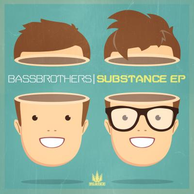 BassBrothers - Substance EP