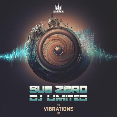 Sub Zero & DJ Limited - The Vibrations EP