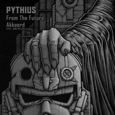 Pythius - From The Future / Akkoord (Feat. June Miller) [Blackout Music NL]