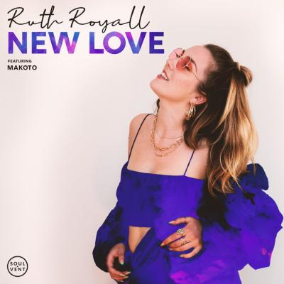 Ruth Royall & Makoto - New Love [Soulvent Records]