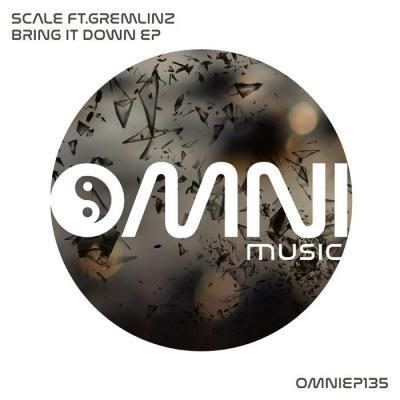 Scale ft Gremlinz - Bring It Down [Omni Music]