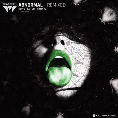 Mean Teeth - ABNORMAL (Remixed)